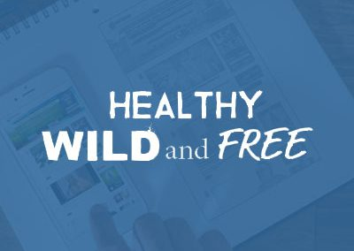 Healthy Wild and Free – Programming